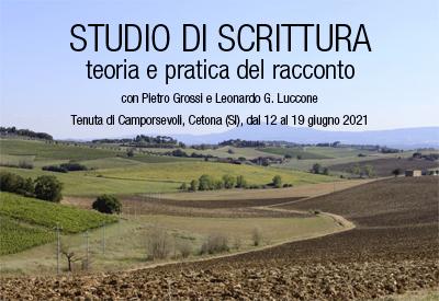Studio di scrittura, Camporsevoli, Oblique Studio, Grossi, Luccone